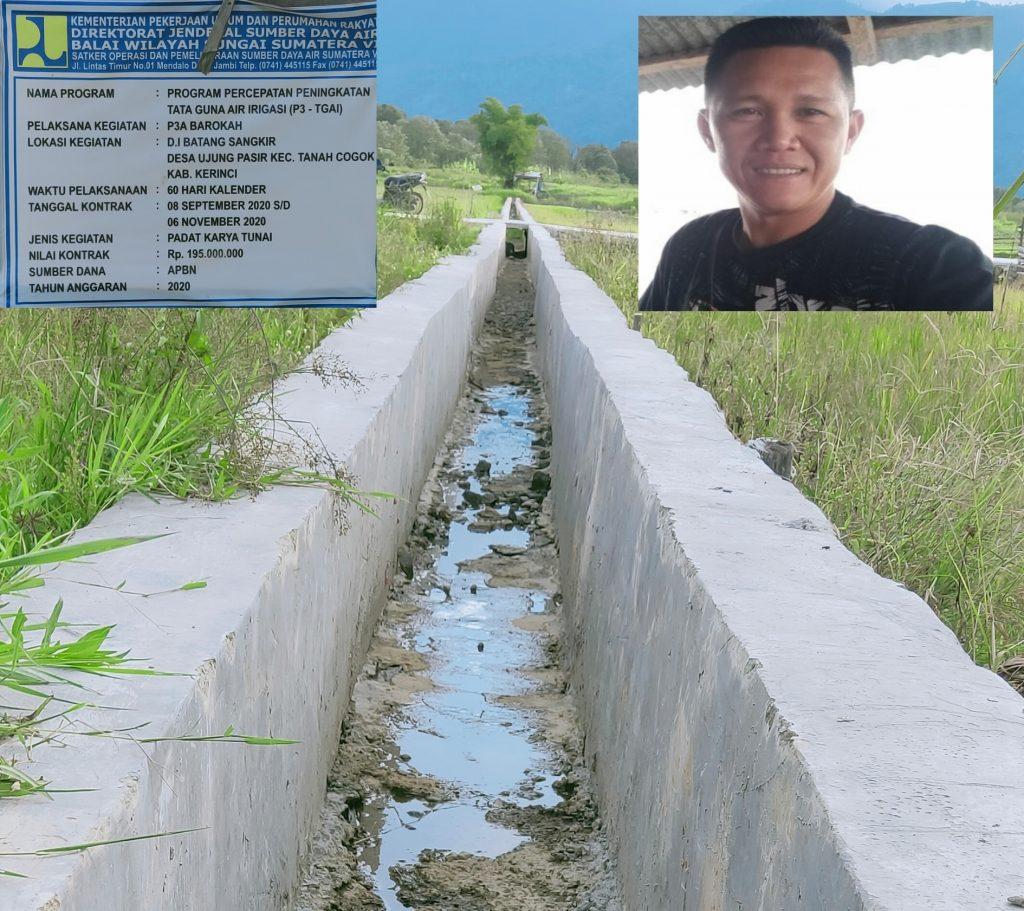 Belum Lama Dibangun, Proyek (P3 – TGAI) Desa Ujung Pasir Kec. Tanco Kerinci Terlihat Rusak Dan Tak Teraliri Air